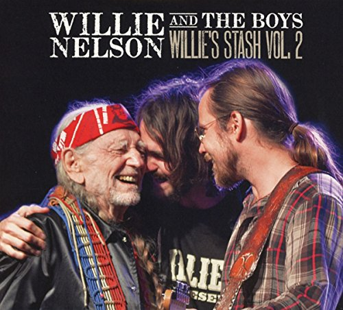Nelson , Willie and The Boys - Willie's Stash 2
