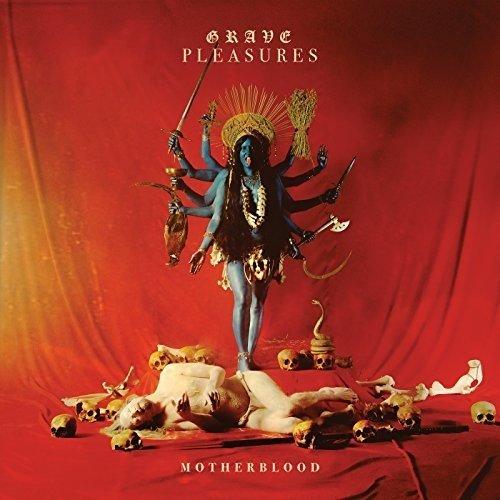 Grave Pleasures - Motherblood (Limited Mediabook)