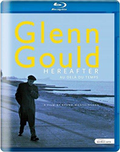Blu-ray - Glenn Gould - Hereafter (ein Film von Bruno Monsaingeon) [Blu-ray]
