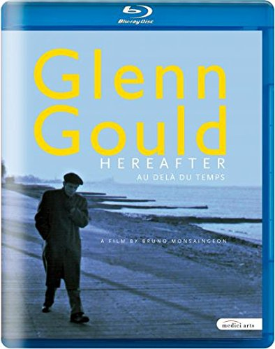 Blu-ray - Glenn Gould - Hereafter: Au Dela Du Temps