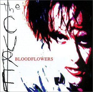 Cure , The - Bloodflowers