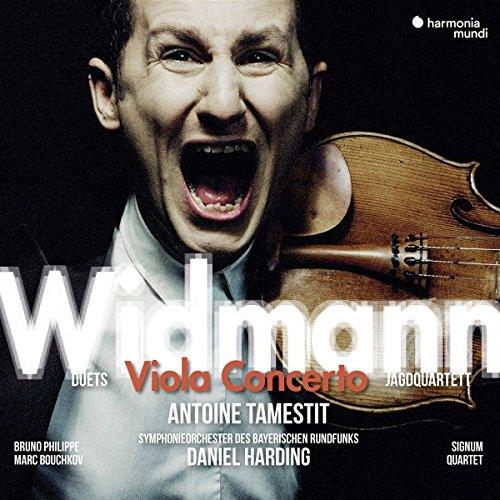 Tamestit , Antoine - Widmann: Viola Concerto / Duets / Jagdquarett (Harding, Bouchkov, Philippe)