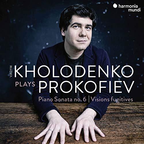 Kholodenko , Vadim - Kholodenko Plays Prokofiev: Piano  Sonata No. 6 / Visions Fugitives