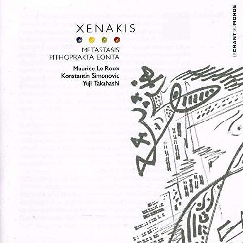 Xenakis , Iannis - Eonta / Metastasis / Pithoprakta (Le Roux, Takahashi, Thibault, Longo, Toulon, Moisan, Chapellier, Simonovic)