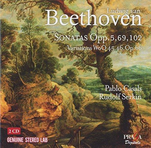Beethoven , Ludwig van - Sonatas Opp. 5, 69, 102 / Variations WoO 45, 46, Op. 66 (Casals, Serkin)