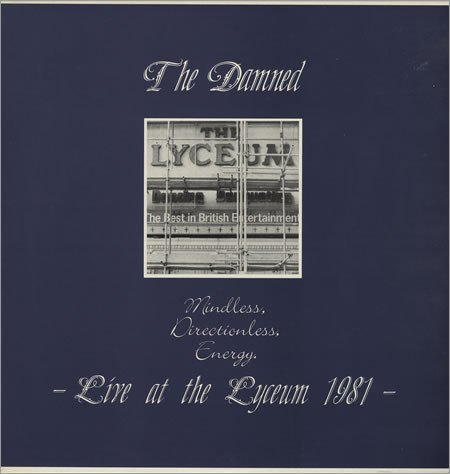 Damned , The - Mindless, Directionless, Energy - Live At The Lyceum 1981 (Vinyl)