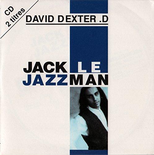 D. , David Dexter - Jack Le Jazzman (Maxi)