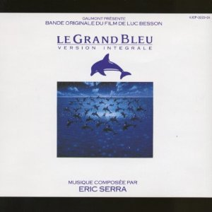 Serra , Eric - Le Grand Bleu (Version Integrale)