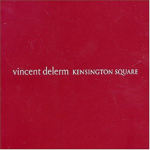 Delerm , Vincent - Kensington Square