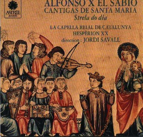 El Sabio , Alfonso X - Cantigas de Santa Maria - Strela do Dia