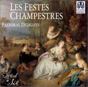 Sampler - Les Festes Champestres - Pastoral Delights