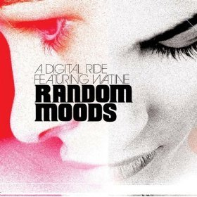 A Digital Ride feat. Watine - Random Moods