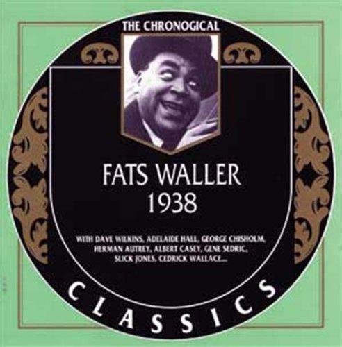 Waller , Fats - Classics 1938