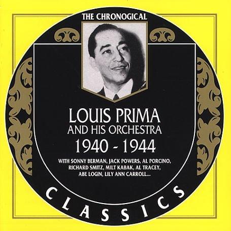Prima , Louis - 1940-1944 - The Chronogical (Classics 1201)