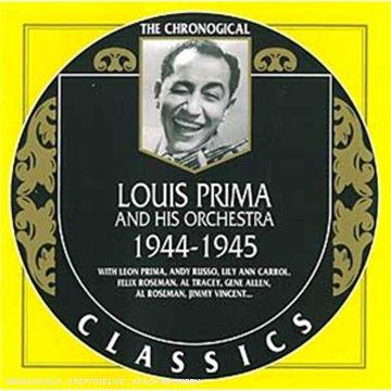 Prima , Louis - 1944-1945 - The Chronogical (Classics 1273)