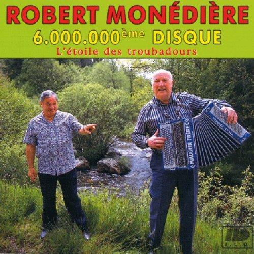Monediere , Robert - 6.000.000eme Disque