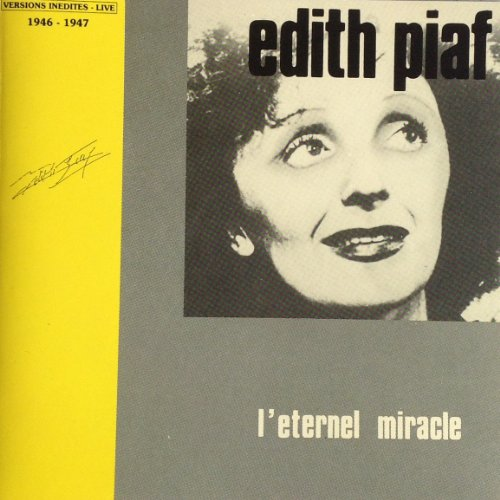 Piaf , Edith - L'eternel Miracle - Live