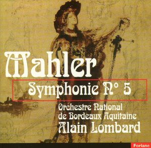 Mahler , Gustav - Symphonie No. 5 (Lombard)