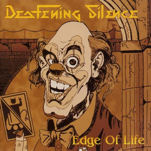 Deafening Silence - Edge Of Life