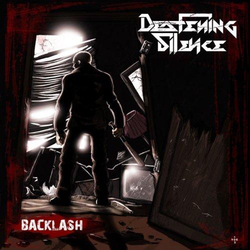 Deafening Silence - Backlash