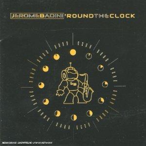 Badini , Jerome - Round the Clock