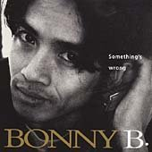 Bonny B. - Something's Wrong
