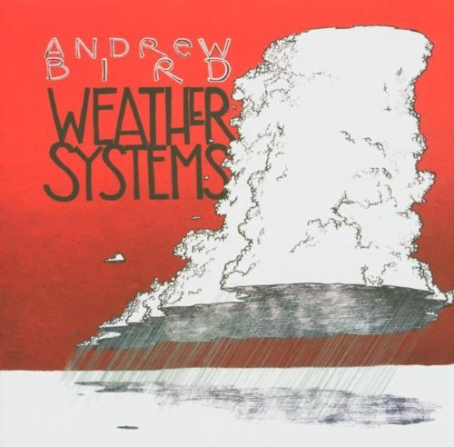 Bird , Andrew - Weather Systems