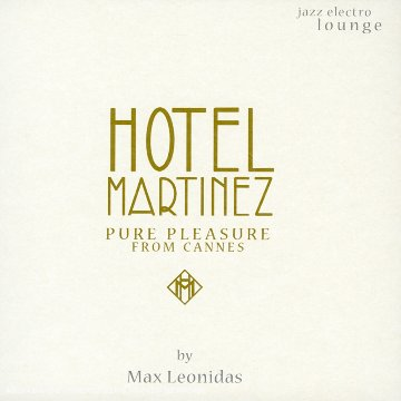 Sampler - Hotel Martinez - Pure Pleasure from Cannes