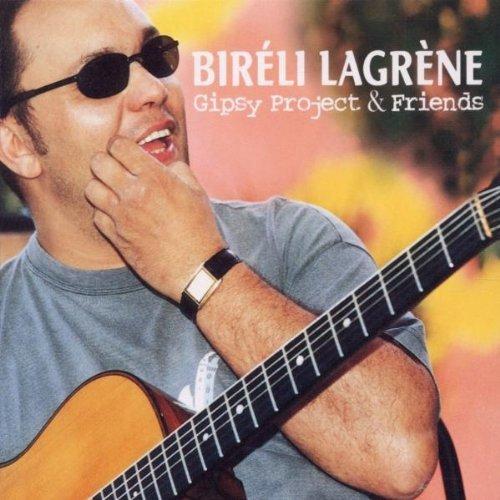 Lagrene , Bireli - Gipsy Project & Friends
