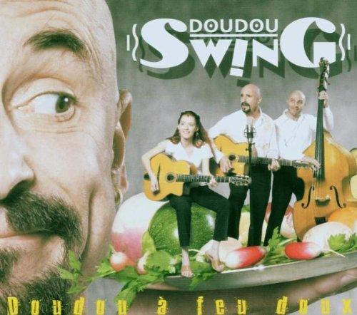 Doudou Swing - Doudou A Feu Doux