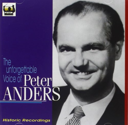 Anders , Peter - The Unforgettable Voice Of Peter Anders