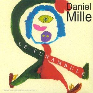 Mille , Daniel - Le Funambule
