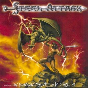 Steel Attack - Wher Mankind Fails
