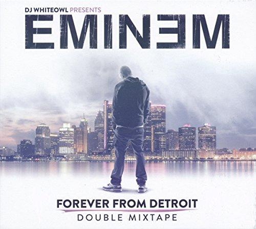 Eminem - Forever from Detroit - Double Mixtape