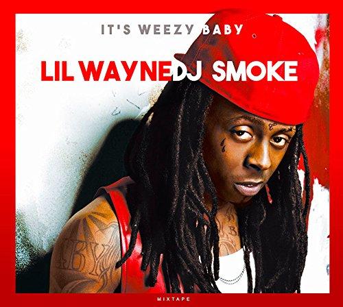 Lil Wayne - It's weezy baby