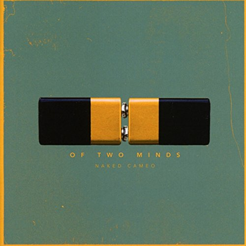 Naked Cameo - Of Two Minds