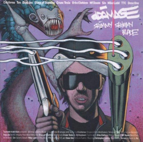 Ddamage - Shimmy Shimmy Blade