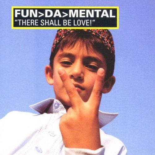 Fun'Da'Mental - There Shall Be Love