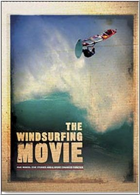 DVD - The Windsurfing Movie (Five Riders, Five Stories And A Sport Changed Forever)