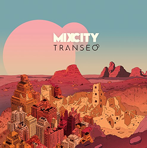 Mix City - Transeo