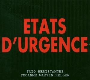 Trio Resistances - Etats d'Urgence
