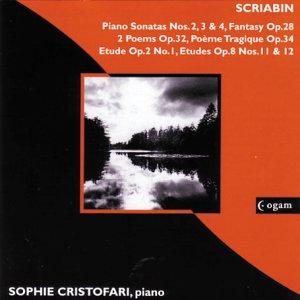 Scriabin , Alexander - Piano Sonatas, Nos. 2, 3 & 4 / Fantasy, Op. 28 / 2 Poems, Op. 32 / Poeme Tragique, Op. 34 (Cristofari)