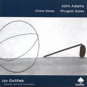 Adams , John - China Gates / Phrygian Gates (Gottlieb)