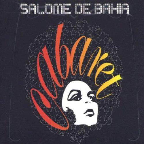 De Bahia , Salome - Cabaret