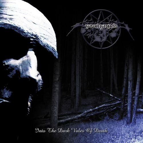 Soulgrind - Into the Dark Vales