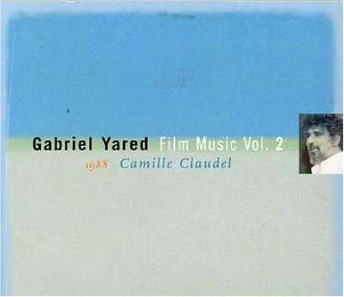 Yared , Gabriel - Camille Claudel [1988] (Film Music Vol. 2)