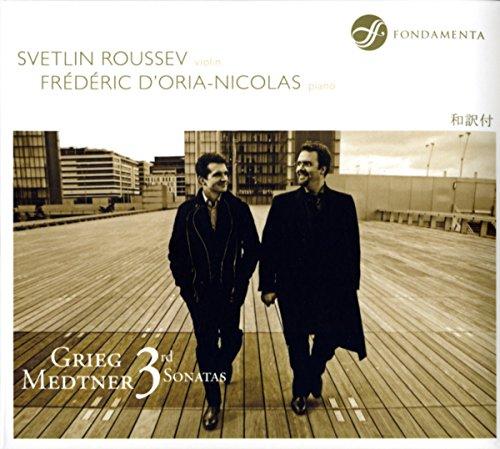 Roussev , Svetlin & D'Oria-Nicolas , Frederic - Grieg/Medtner: 3rd Sonatas
