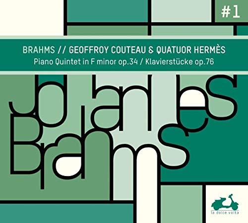Brahms , Johannes - Piano Quintet In F Minor, Op. 34 / Klavierstücke, Op. 76 (Geoffroy Couteau & Quatuor Hermes)