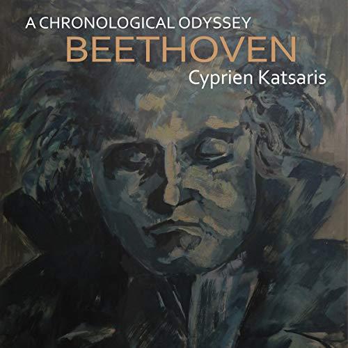 Katsaris , Cyprien - A Chronological Odyssey: Beethoven