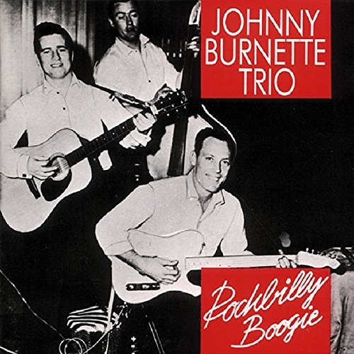 Burnette , Johnny - Rockabilly Boogie
